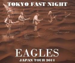 コレクターズCD Eagles(イーグルス 2011年 日本公演)東京初日 2011.03.05