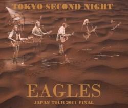 コレクターズCD Eagles(イーグルス 2011年日本公演最終日)東京ドーム 2011.03.06